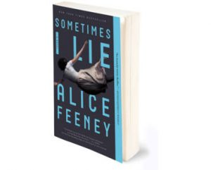 FREE Copy of Sometimes I Lie Book by Alice Feeney