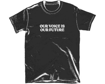 FREE Our Voice is Our Future T-shirt